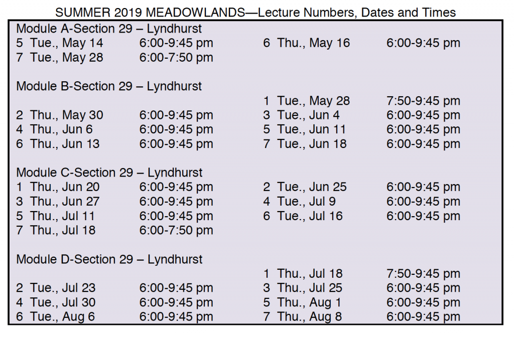Summer Schedule in Meadowlands - call for details