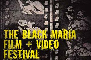 The Black Maria Film and Video Festival