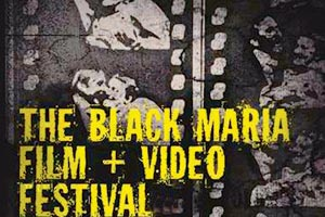 Black Maria Film Festival - Berrie Center for Performing and