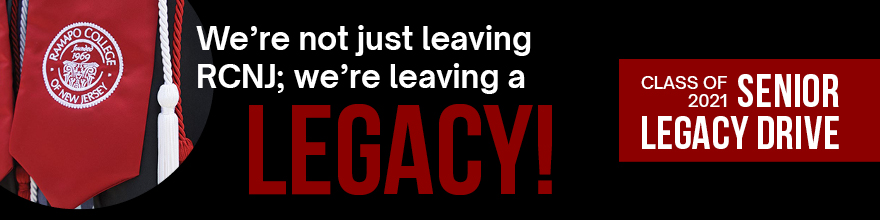 We're not just leaving RCNJ; we're leaving a legacy! Class of 2021 Senior Legacy Drive