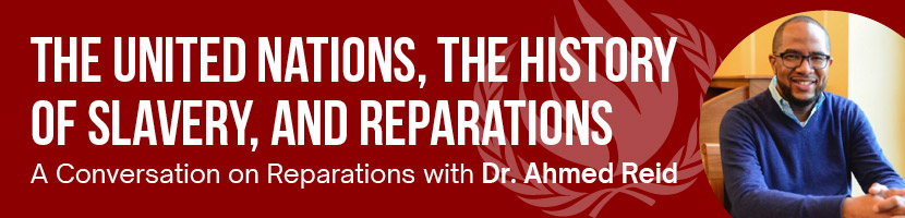 Banner: The United Nations, The History of Slavery, and reparations