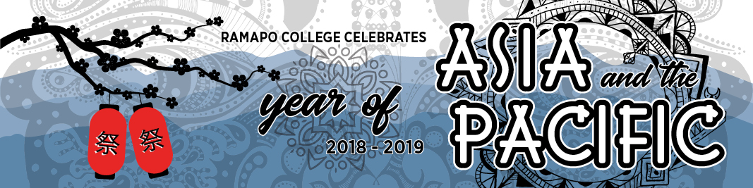 Year of Asia & the Pacific (2018 - 2019) - Ramapo