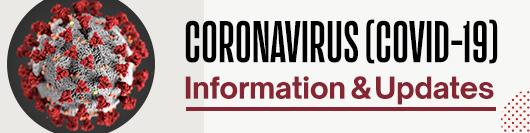 Coronavirus (COVID-19) Information & Updates